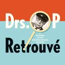 Retrouvé (31 Nummers Uit Het Radioprogramma 'Poptater')/Drs. P