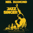 The Jazz Singer (Original Songs From The Motion Picture)/Neil Diamond