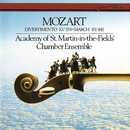 Mozart: Divertimento, K. 344; March in D, K. 445/Academy of St. Martin in the Fields Chamber Ensemble