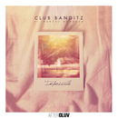 Impossible (feat. Marcel Mendoza)/Club Banditz