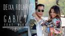 Deixa Rolar (feat. Mika)/Gabily