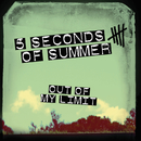 Out Of My Limit/5 Seconds Of Summer