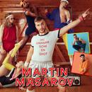 Du dansar som en idiot/Martin Masarov