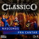 Nascemos Pra Cantar (Shambala) (Ao Vivo)/Bruno & Marrone, Chitãozinho & Xororó