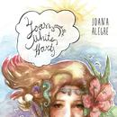 Joan & The White Harts/Joana Alegre