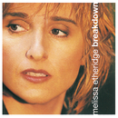 Breakdown/Melissa Etheridge