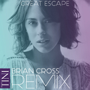 Great Escape (Brian Cross Remix)/TINI