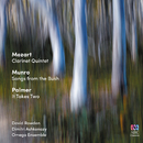 Mozart: Clarinet Quintet / Munro: Songs from the Bush / Palmer: It Takes Two/Omega Ensemble, Dimitri Ashkenazy, David Rowden