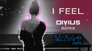 I Feel(Divius Remix)/Mango Blitz
