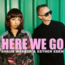 Here We Go/Shaun Warner, Esther Eden