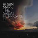 The Great Hurricane/Robin Mark