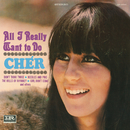 All I Really Want To Do/Cher
