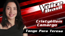 Tango Para Teresa(The Voice Brasil 2016 / Audio)/Cristyéllem Camargo