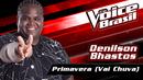 Primavera (Vai Chuva)(The Voice Brasil 2016 / Audio)/Denilson Bhastos
