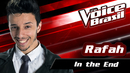 In The End(The Voice Brasil 2016 / Audio)/Rafah