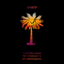 California Heaven (KC Lights Remix) (feat. ScHoolboy Q)/JAHKOY