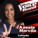 Coleção (The Voice Brasil 2016)/Kassia Marvila