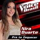 Pra Te Esquecer (The Voice Brasil 2016)/Nira Duarte