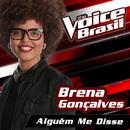 Alguém Me Disse (The Voice Brasil 2016)/Brena Gonçalves