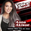 Apenas Mais Uma De Amor (The Voice Brasil 2016)/Anna Akisue