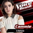 Listen (The Voice Brasil 2016)/Cammie