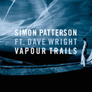 Vapour Trails (feat. Dave Wright)/Simon Patterson