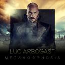Metamorphosis/Luc Arbogast