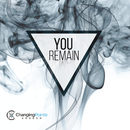 You Remain/Changing Pointe Church