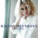 Mówisz Mi (Radio Edit)/Halina Mlynkova