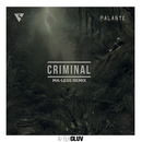 Criminal (Ma-less Remix) (feat. Los Rakas, Far East Movement)/Rell The Soundbender