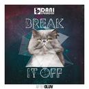 Break It Off (feat. Suzie Del Vecchio)/Dani 3Palacios, Francis Davila