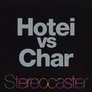 Stereocaster/Hotei vs Char