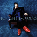 TONIGHT I'M YOURS / B-SIDE RENDEZ-VOUS/布袋寅泰