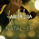 Natal - EP/Família Lima