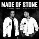 Made Of Stone (feat. Prince Osito)/BACALL, MALO