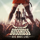 Dos Bros Live/The BossHoss
