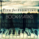 Bookmarks/Five For Fighting