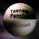 Thirteen/Teenage Fanclub