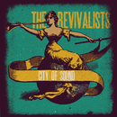 City Of Sound (Bonus Track Version)/The Revivalists