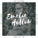 Where Are U Now/Emelie Hollow
