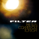 The Sun Comes Out Tonight/Filter