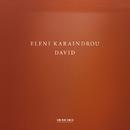 Eleni Karaindrou: David(Live)/Kim Kashkashian, Camerata Orchestra, Alexandros Myrat