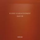 Eleni Karaindrou: David (Live)/Kim Kashkashian, Camerata Orchestra, Alexandros Myrat
