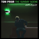 The Sunday Scene (Unplugged)/Tom Prior