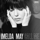 Call Me/Imelda May