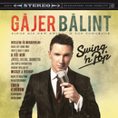 Swing'n Pop/Gájer Bálint
