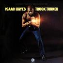 Truck Turner (Original Soundtrack)/Isaac Hayes