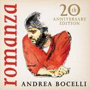 Romanza (20th Anniversary Edition / Deluxe)/Andrea Bocelli