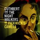 Mr Pickwick's Camera/Cuthbert and the Nightwalkers