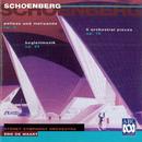 Schoenberg: Pelleas und Melisande, 5 Pieces For Orchestra, Begleitmusik/Sydney Symphony Orchestra, Edo de Waart